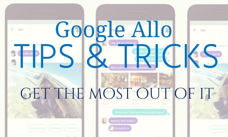 google-allo-tips-tricks
