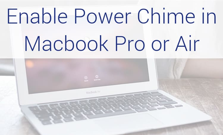 enable-power-chime-in-macbook-pro