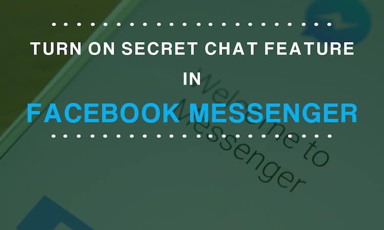 turn-on-secret-chat-in-fb-messenger