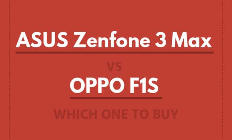 asus-zenfone3-max-vs-oppo-f1s