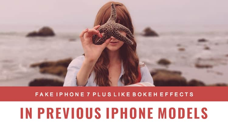 fake-iphone7-bokeh-effects