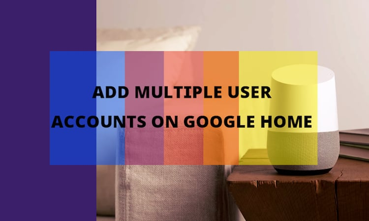 add-multiple-users-google-home