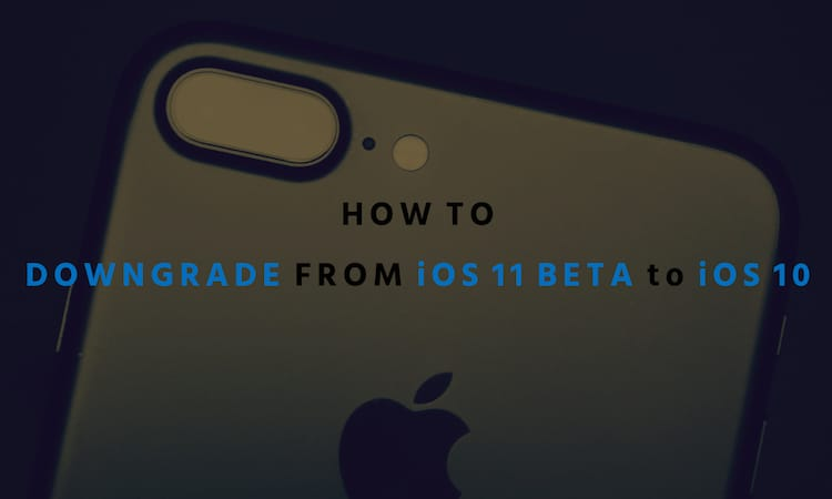 Downgrade-iOS-11-beta-to-iOS-10