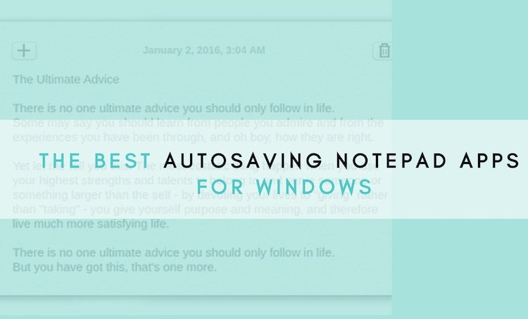 best-windows-autosaving-notepad-apps