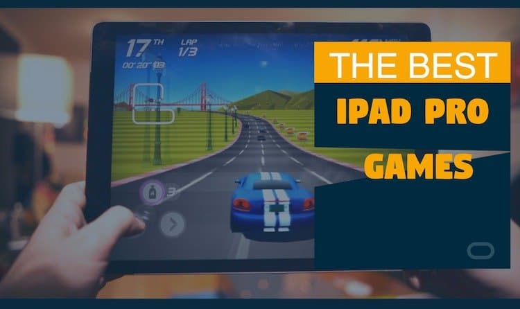 best-ipad-pro-games