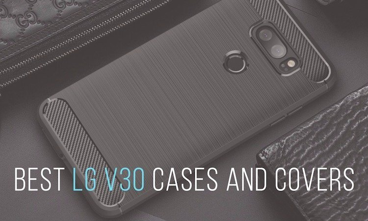 best-lg-v30-cases-covers