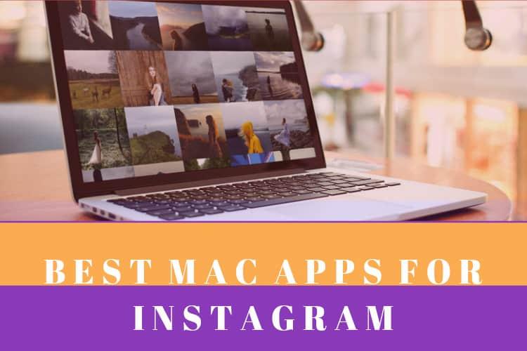 best-mac-os-instagram-apps
