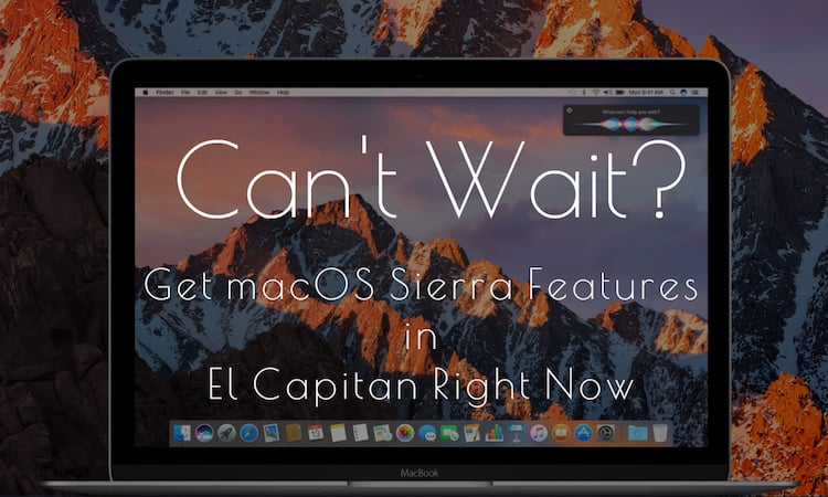 get-sierra-features-in-el-capitan