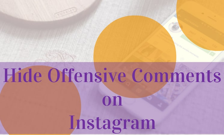 filter-out-instagram-offensive-comments