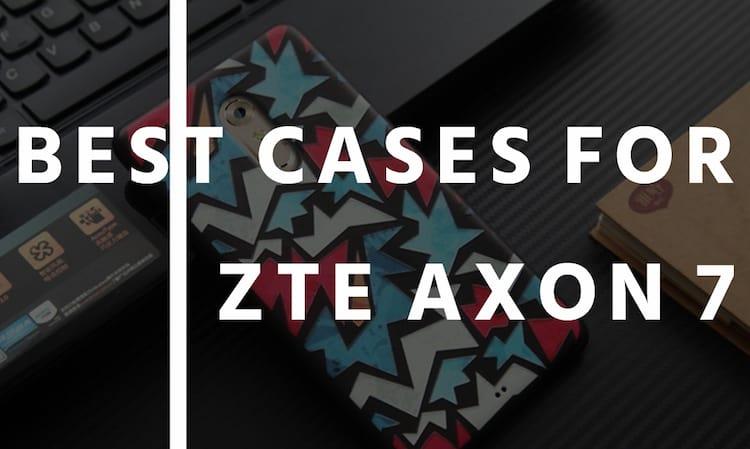 best-zte-axon-cases-covers.jpg