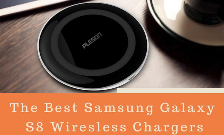 best-samsung-galaxys8-wireless-chargers
