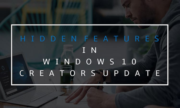 windows10-creators-update-hidden-features