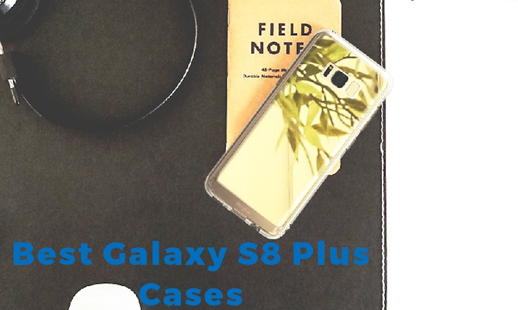best-galaxys8-plus-cases-covers