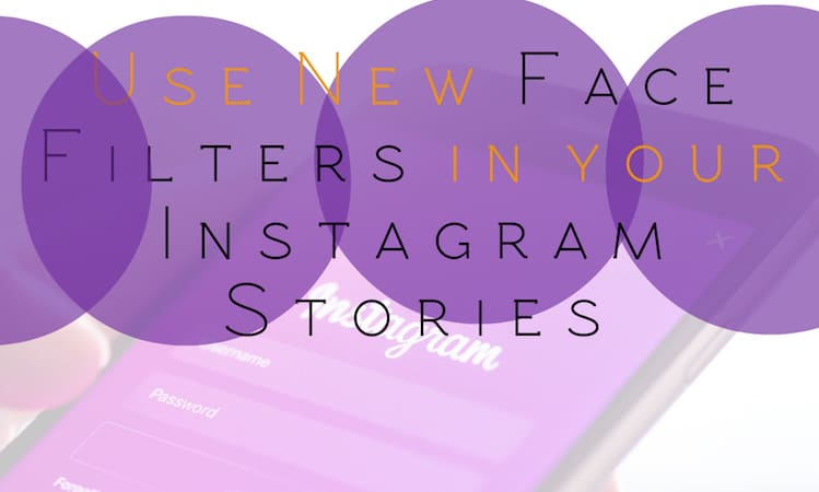 use-face-filters-in-instagram-stories