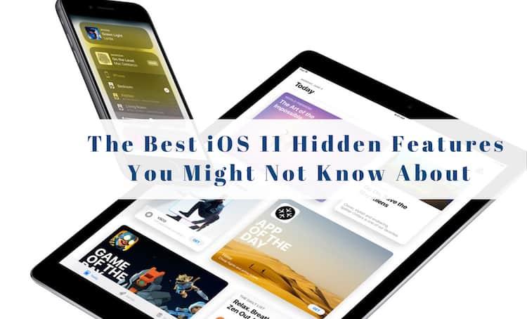 hidden-ios11-features