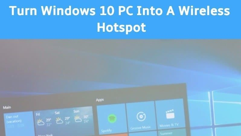 turn-windows10-pc-into-wireless-hotspot