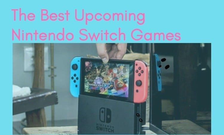 best-upcoming-nintendo-switch-games