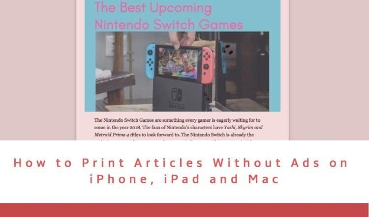 How to Print Articles without Ads in Safari on iPhone, iPad
