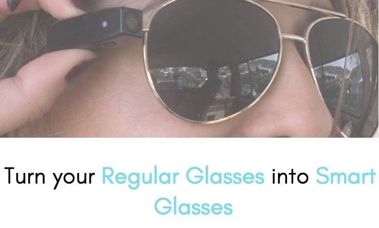 turn-regular-glasses-into-smart-glasses